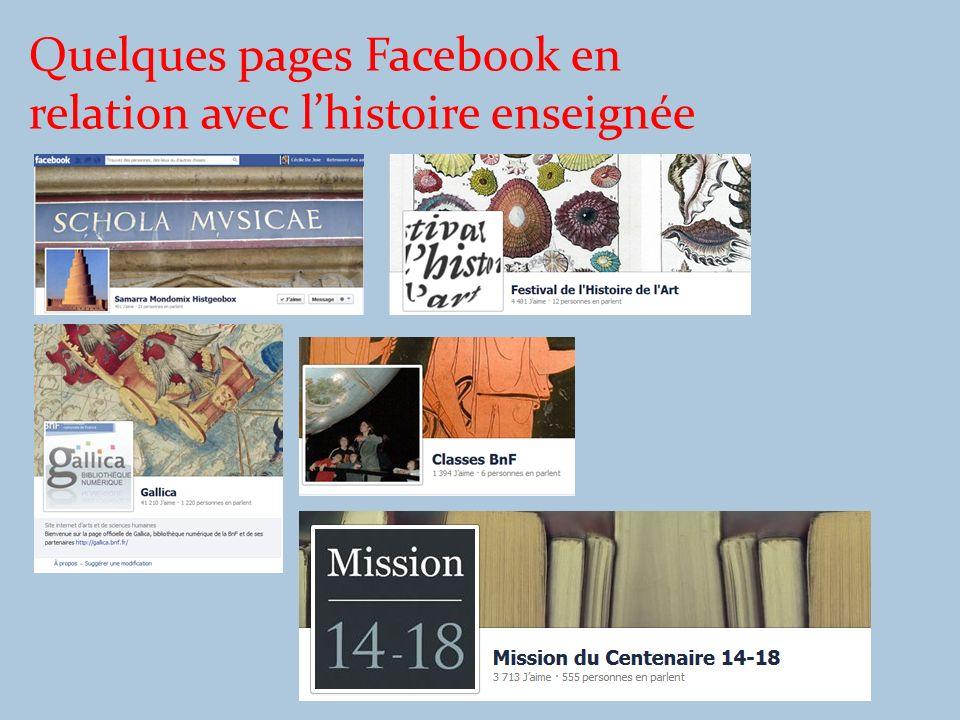 Quelques pages Facebook en relation avec lhistoire enseignée