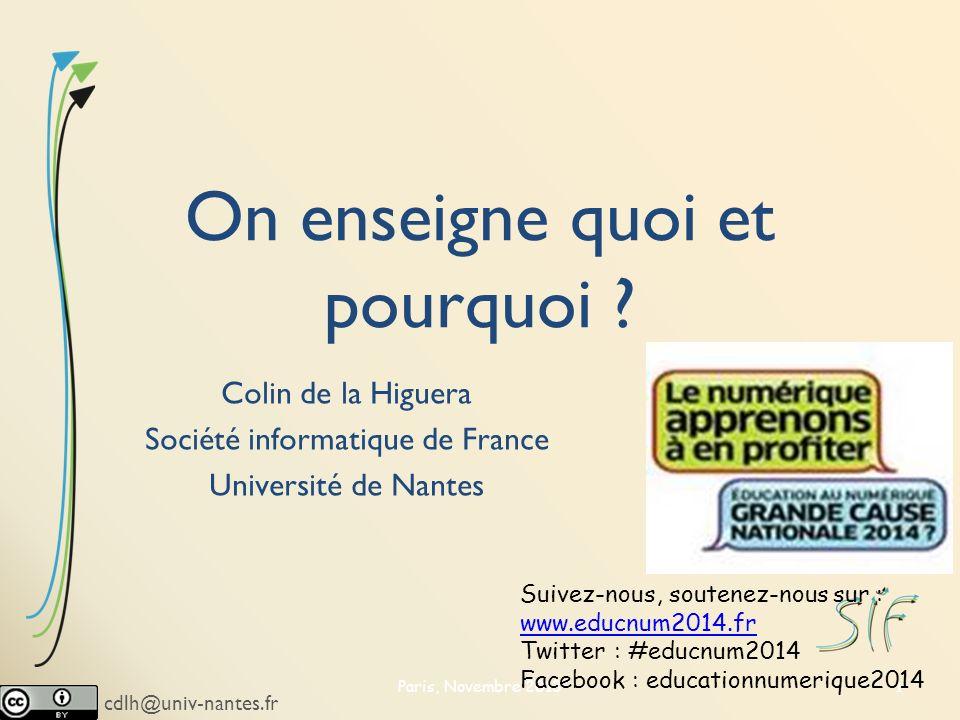 cdlh@univ-nantes.fr On enseigne quoi et pourquoi .