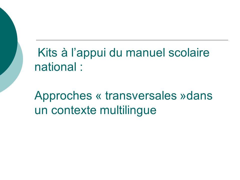 Kits à lappui du manuel scolaire national : Approches « transversales »dans un contexte multilingue