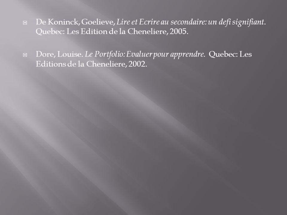 De Koninck, Goelieve, Lire et Ecrire au secondaire: un defi signifiant.