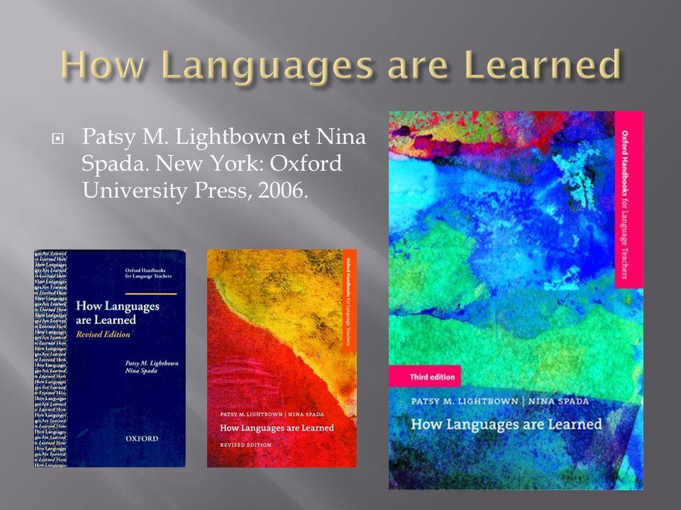 Patsy M. Lightbown et Nina Spada. New York: Oxford University Press, 2006.