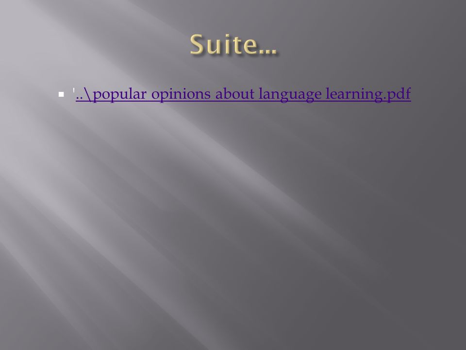 ..\popular opinions about language learning.pdf..\popular opinions about language learning.pdf