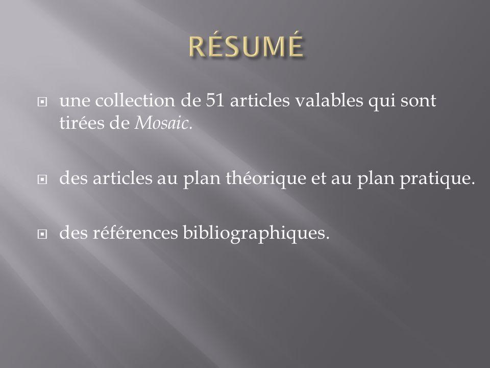 une collection de 51 articles valables qui sont tirées de Mosaic.