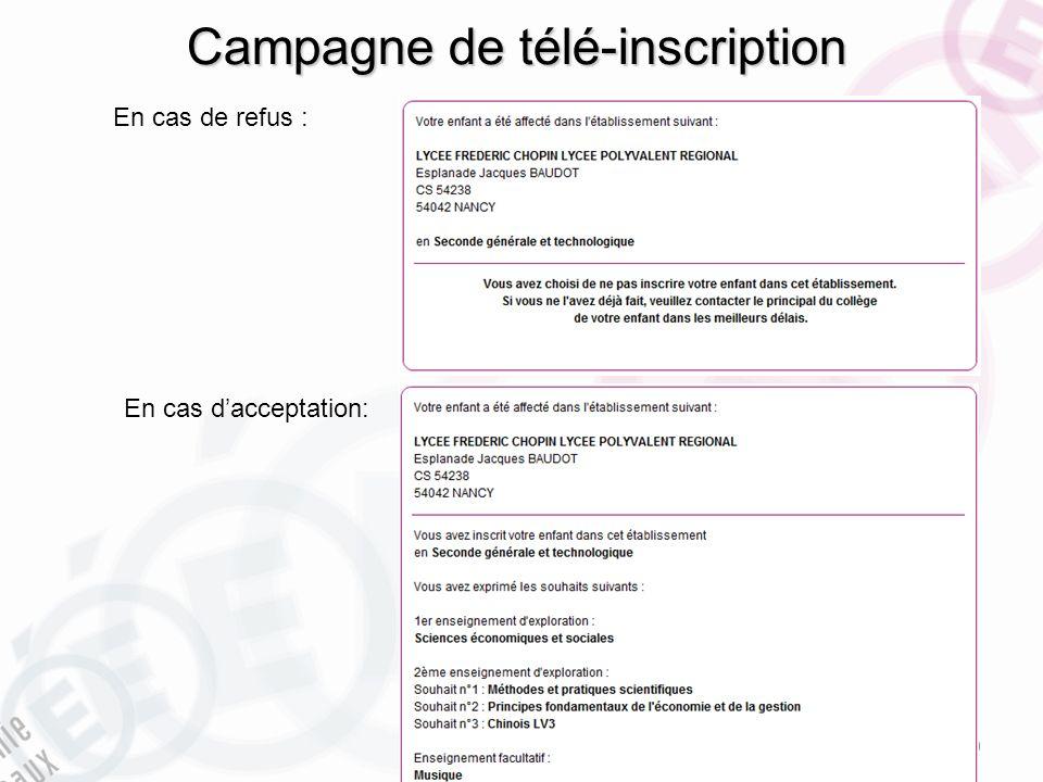 Campagne de télé-inscription DSI – Rectorat de Bordeaux avril 2013 10 En cas de refus : En cas dacceptation: