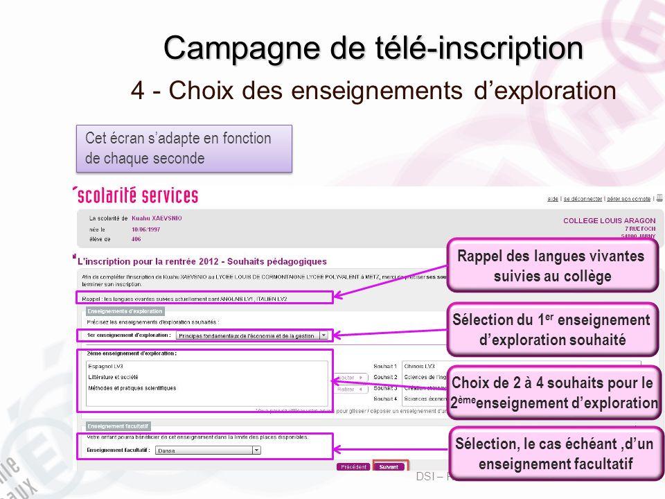 Campagne de télé-inscription 4 - Choix des enseignements dexploration DSI – Rectorat de Bordeaux avril 2013 5 Rappel des langues vivantes suivies au c
