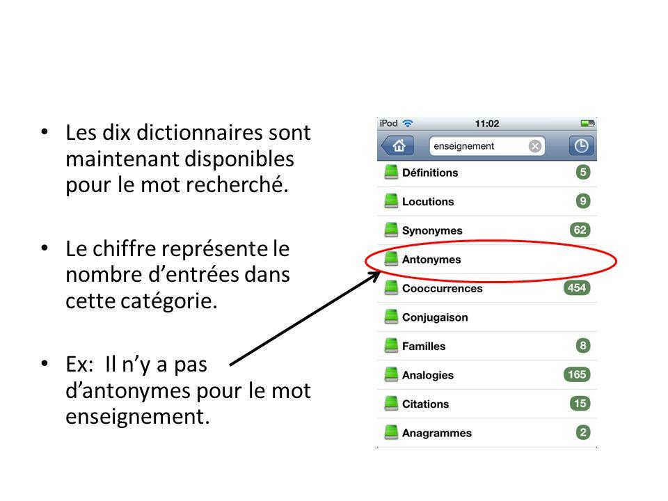 Les dix dictionnaires sont maintenant disponibles pour le mot recherché. Le chiffre représente le nombre dentrées dans cette catégorie. Ex: Il ny a pa