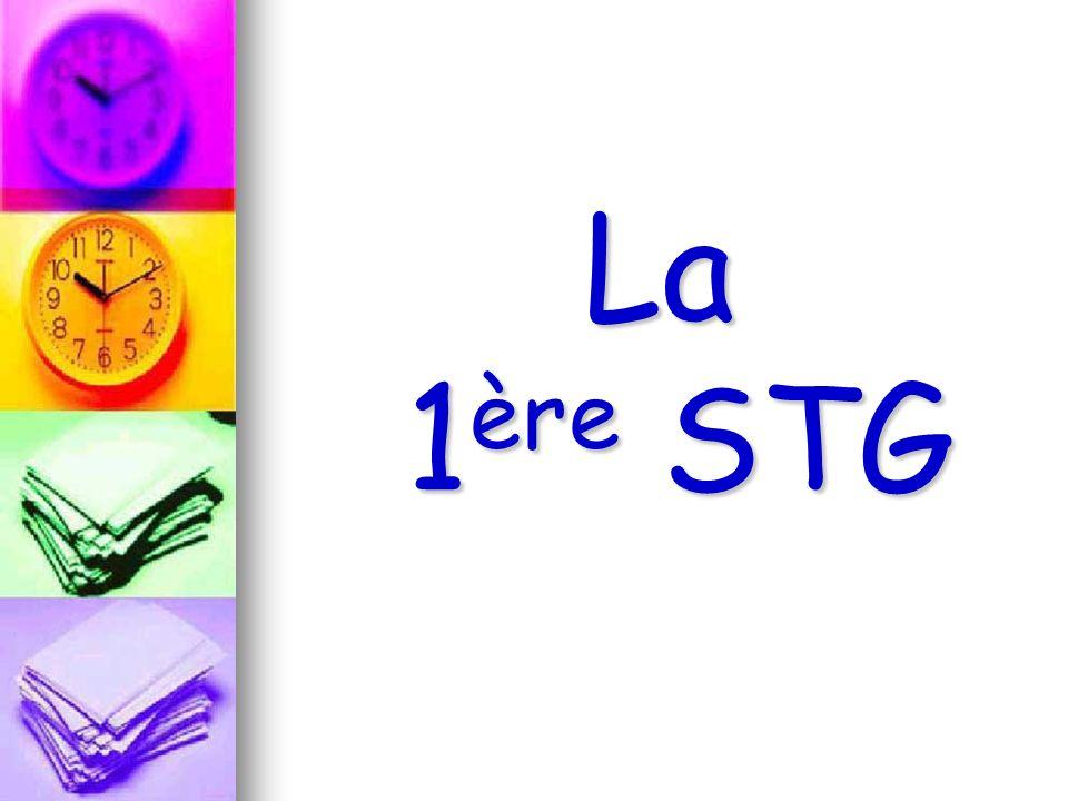 La 1 ère STG