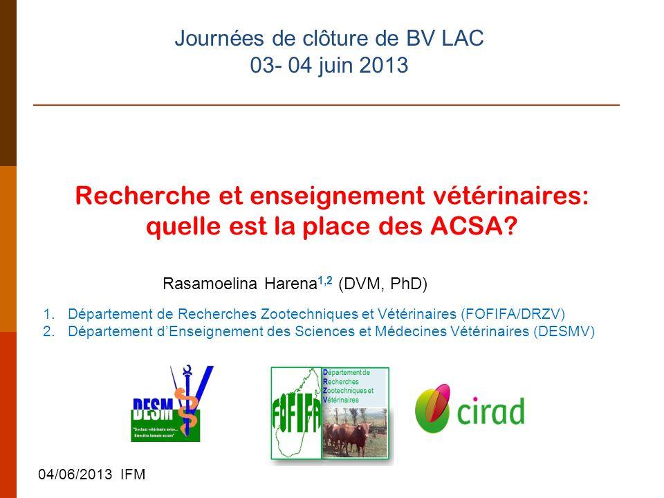 Recherche et enseignement vétérinaires: quelle est la place des ACSA.
