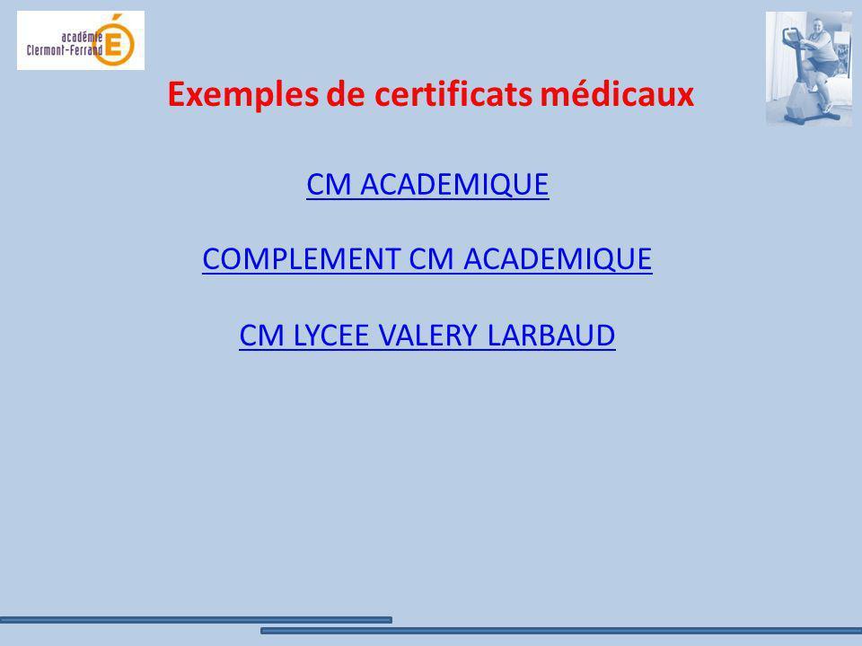 Exemples de certificats médicaux CM ACADEMIQUE COMPLEMENT CM ACADEMIQUE CM LYCEE VALERY LARBAUD