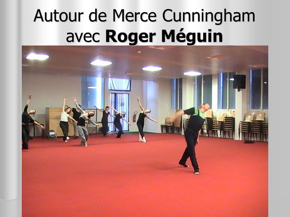 Autour de Merce Cunningham avec Roger Méguin