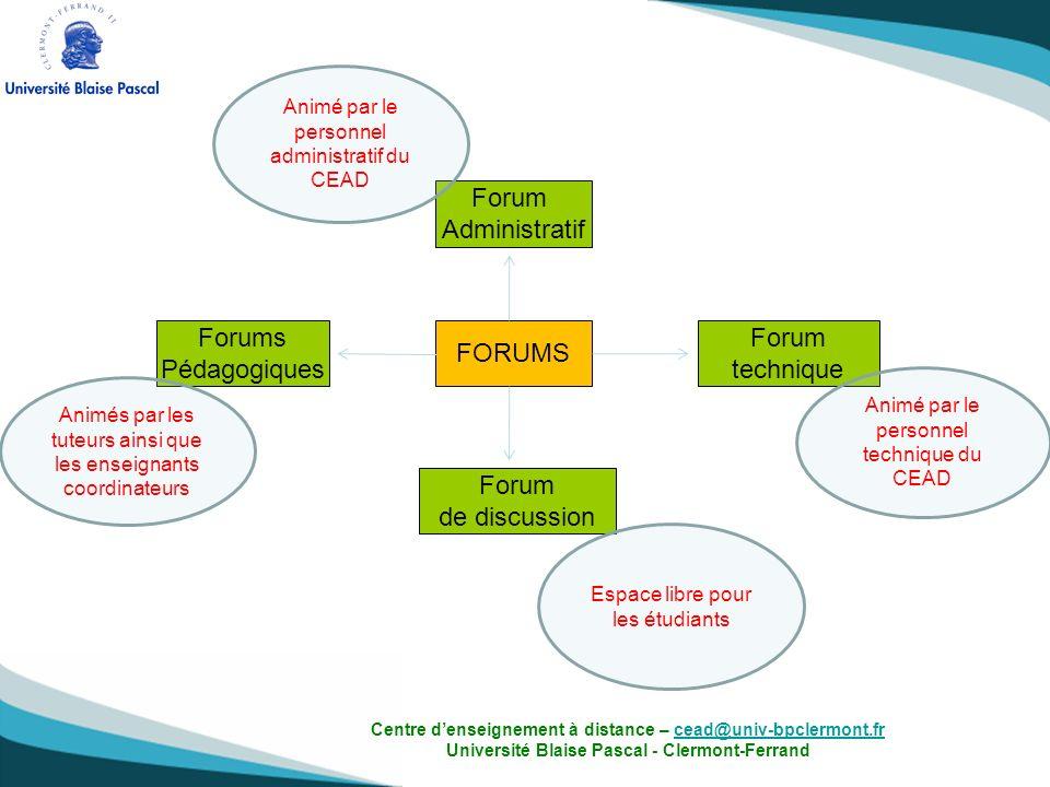 Forums Pédagogiques Forum Administratif Forum technique Forum de discussion FORUMS Animé par le personnel administratif du CEAD Animé par le personnel