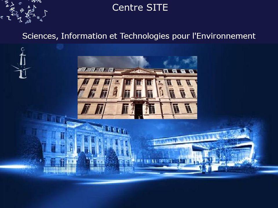 Centre SITE Sciences, Information et Technologies pour l Environnement