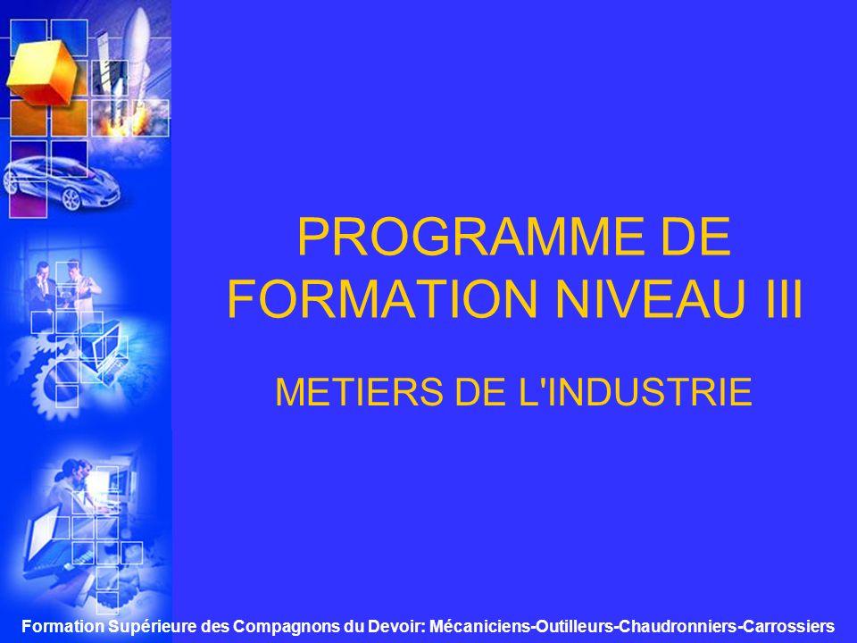 Formation Supérieure des Compagnons du Devoir: Mécaniciens-Outilleurs-Chaudronniers-Carrossiers PLANNING semaine classique