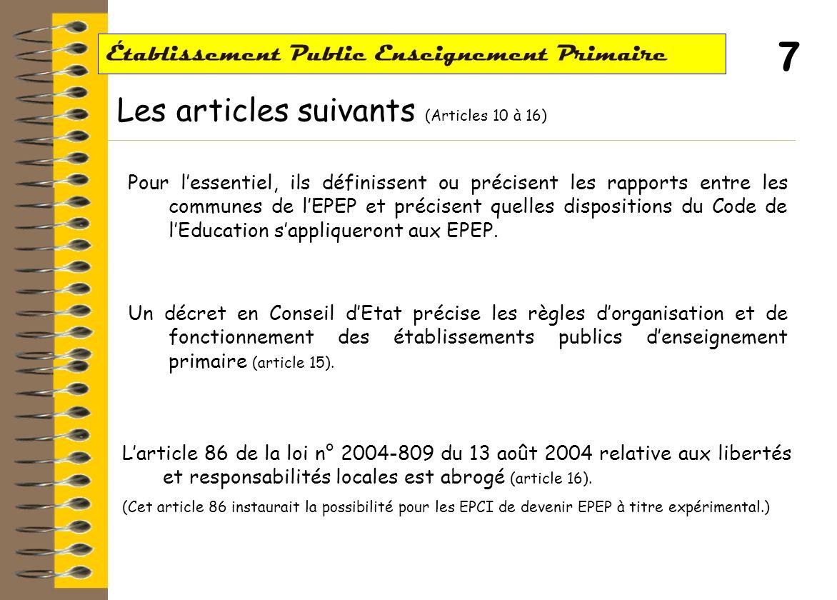 6 Établissement Public Enseignement Primaire Le Conseil Pédagogique de lEPEP (Article 9) Mission Le conseil pédagogique prévu à larticle L.