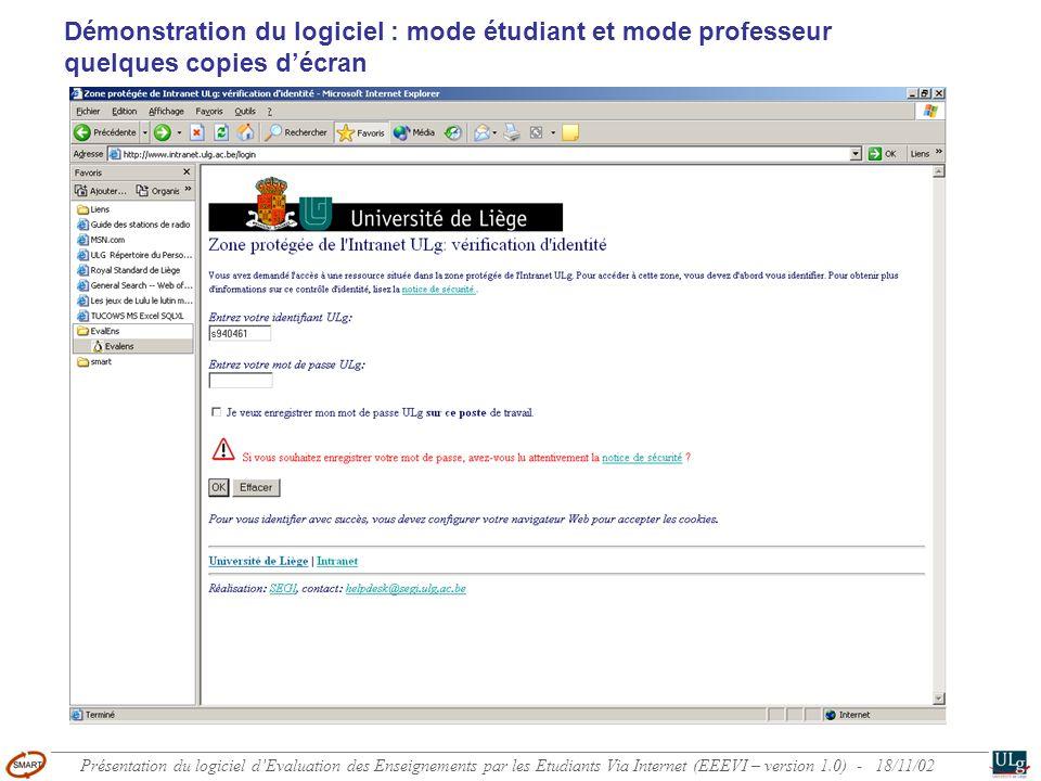 Démonstration du logiciel : mode étudiant et mode professeur quelques copies décran Présentation du logiciel dEvaluation des Enseignements par les Etu