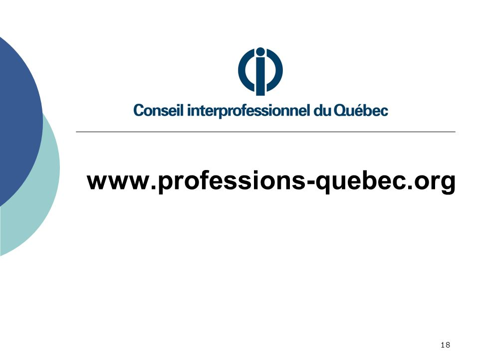 18 www.professions-quebec.org