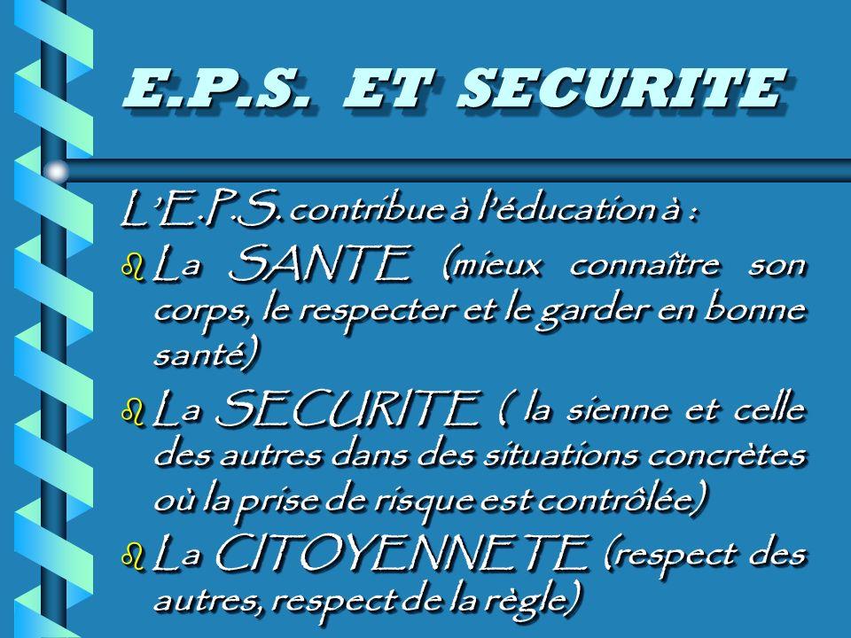 E.P.S. ET SECURITE LE.P.S.