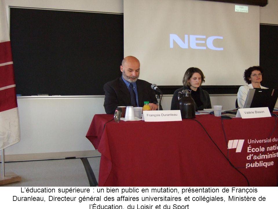 Léducation supérieure : un bien public en mutation, présentation de François Duranleau, Directeur général des affaires universitaires et collégiales,