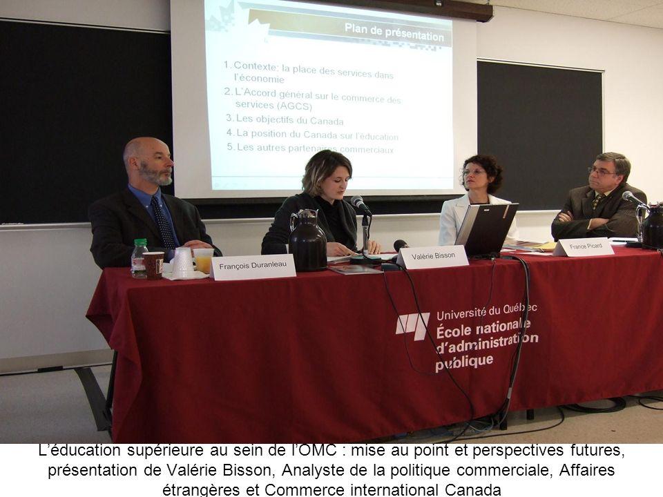 Léducation supérieure au sein de lOMC : mise au point et perspectives futures, présentation de Valérie Bisson, Analyste de la politique commerciale, A