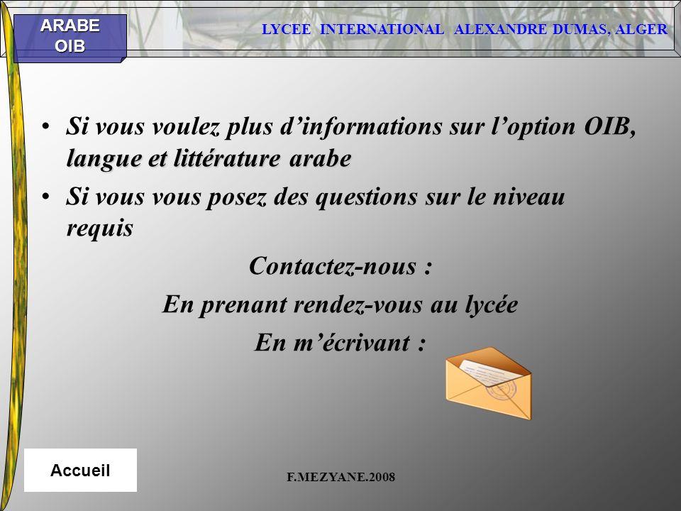 LYCEE INTERNATIONAL ALEXANDRE DUMAS, ALGER ARABEOIB F.MEZYANE.2008 langue et littérature arabeSi vous voulez plus dinformations sur loption OIB, langu