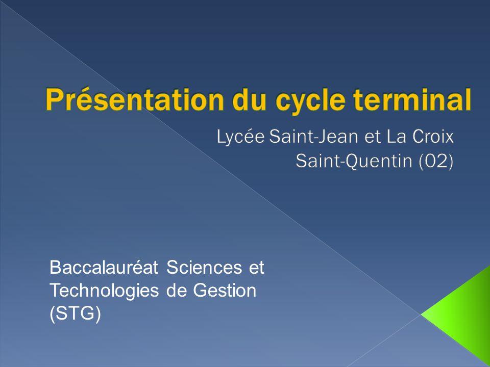 Baccalauréat Sciences et Technologies de Gestion (STG)