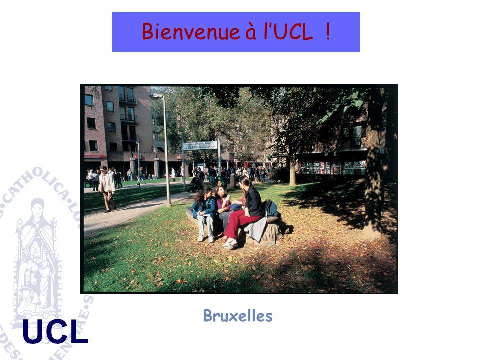 UCL Bruxelles Bienvenue à lUCL !