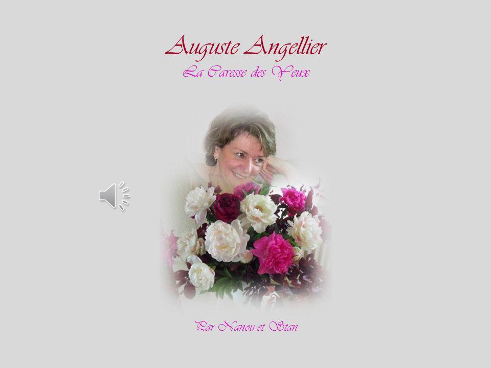 Auguste Angellier La Caresse des Yeux Par Nanou et Stan