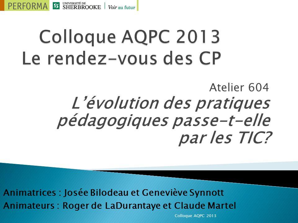 Atelier 604 Lévolution des pratiques pédagogiques passe-t-elle par les TIC.