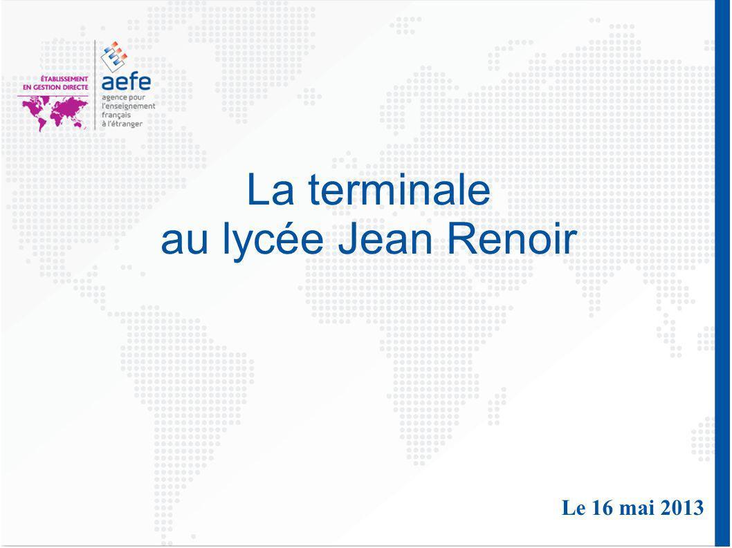 La terminale au lycée Jean Renoir Le 16 mai 2013