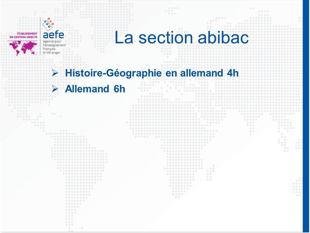 La section abibac Histoire-Géographie en allemand 4h Allemand 6h