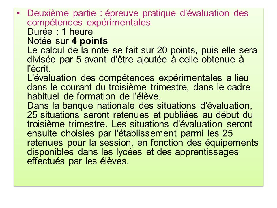 Deuxième partie : épreuve pratique d'évaluation des compétences expérimentales Durée : 1 heure Notée sur 4 points Le calcul de la note se fait sur 20