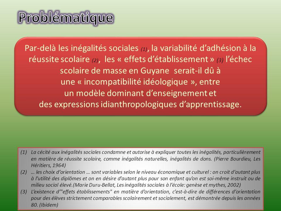 Par-delà les inégalités sociales (1), la variabilité dadhésion à la réussite scolaire (2), les « effets détablissement » (3) léchec scolaire de masse en Guyane serait-il dû à une « incompatibilité idéologique », entre un modèle dominant denseignement et des expressions idianthropologiques dapprentissage.