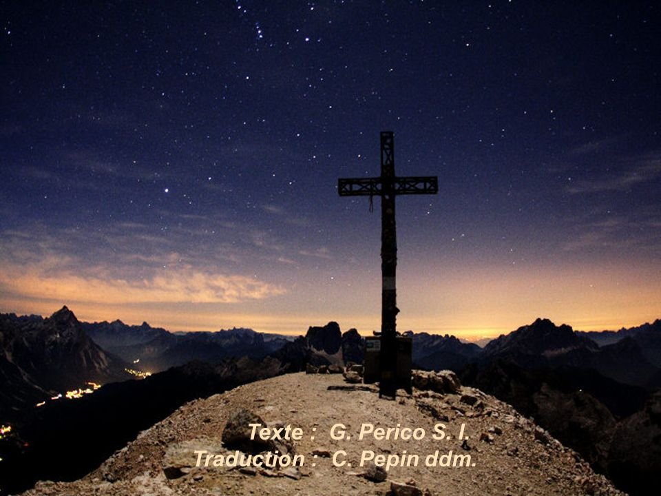 Texte : G. Perico S. I. Traduction : C. Pepin ddm.