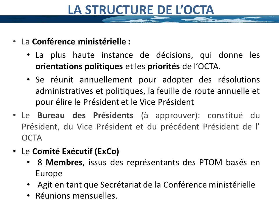 La Conférence ministérielle : La plus haute instance de décisions, qui donne les orientations politiques et les priorités de lOCTA. Se réunit annuelle
