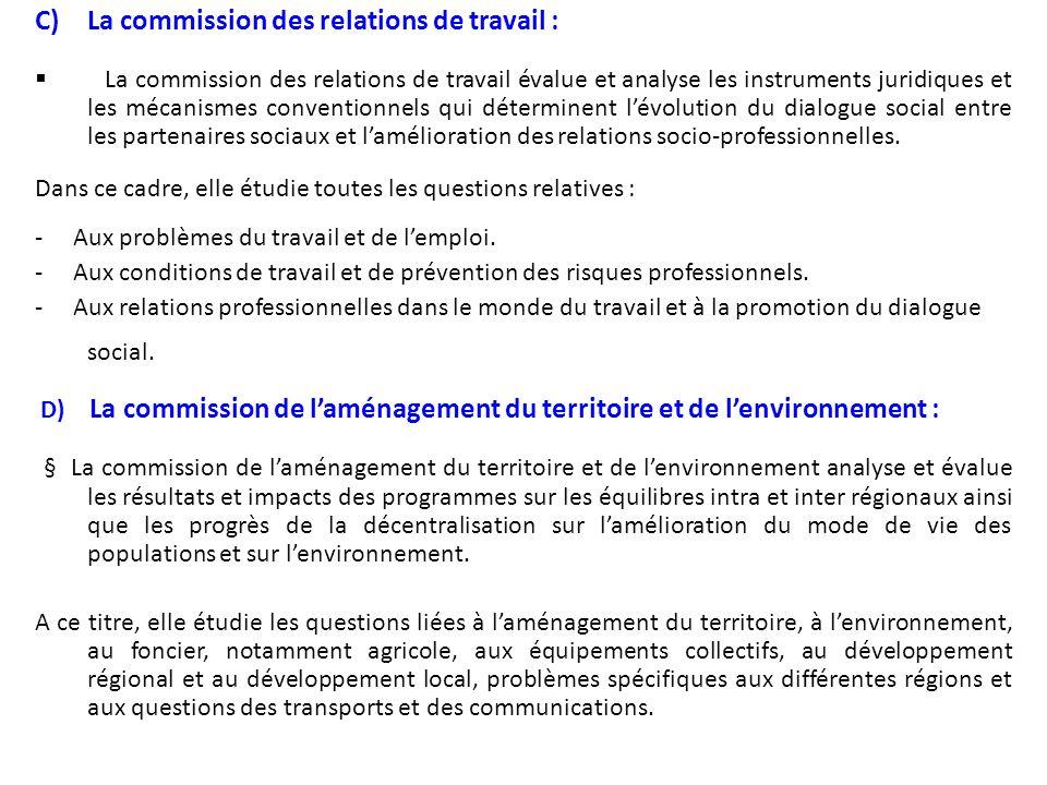 A)La Commission de lévaluation : Elle élabore statutairement, tous les six mois un rapport de conjoncture sur lévolution économique et sociale.