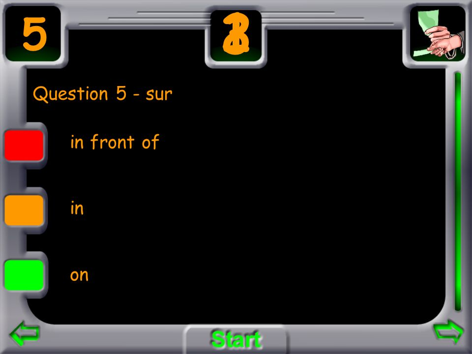 Question 5 - sur in front of in on 5 3 21