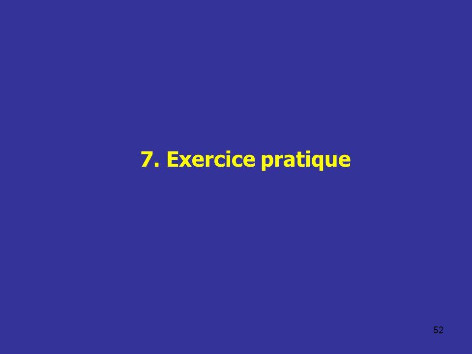52 7. Exercice pratique