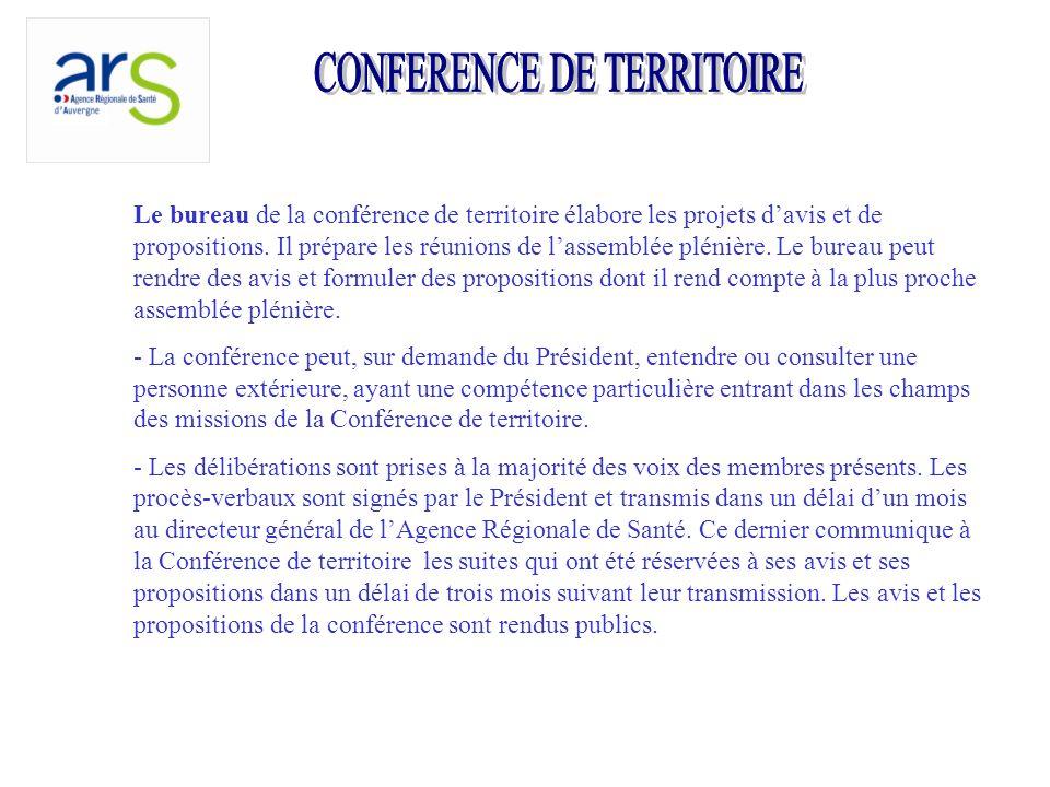 Le bureau de la conférence de territoire élabore les projets davis et de propositions.