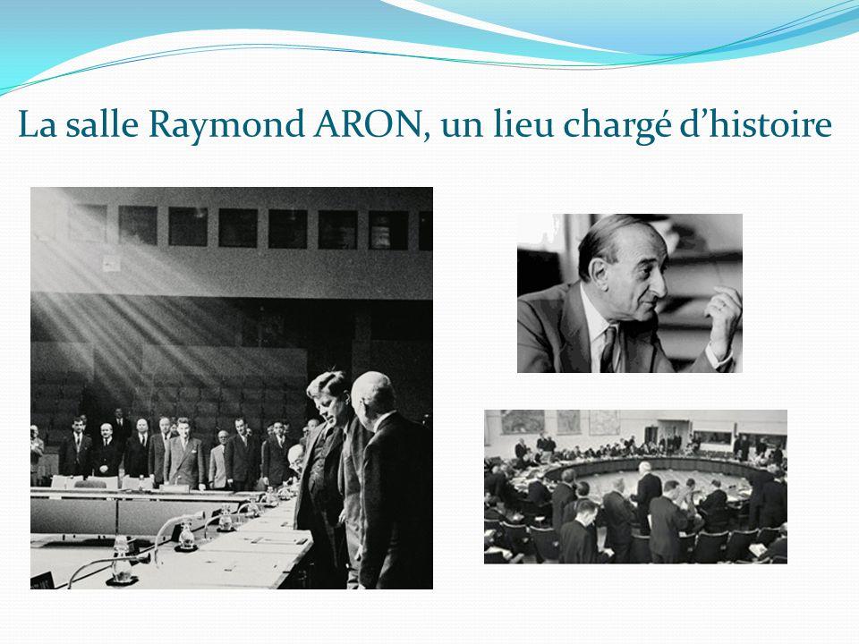La salle Raymond ARON, un lieu chargé dhistoire