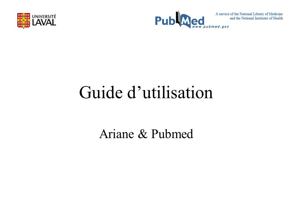 Guide dutilisation Ariane & Pubmed