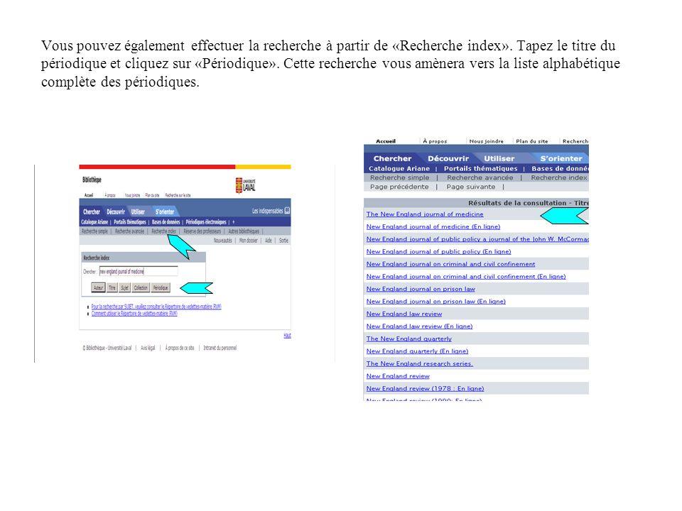 Vous pouvez également effectuer la recherche à partir de «Recherche index».
