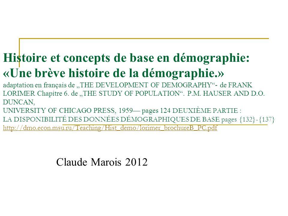 Histoire et concepts de base en démographie: «Une brève histoire de la démographie.» adaptation en français de THE DEVELOPMENT OF DEMOGRAPHY- de FRANK