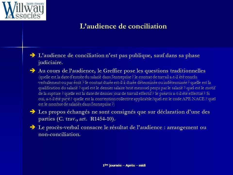 Laudience de conciliation L'audience de conciliation n'est pas publique, sauf dans sa phase judiciaire. L'audience de conciliation n'est pas publique,