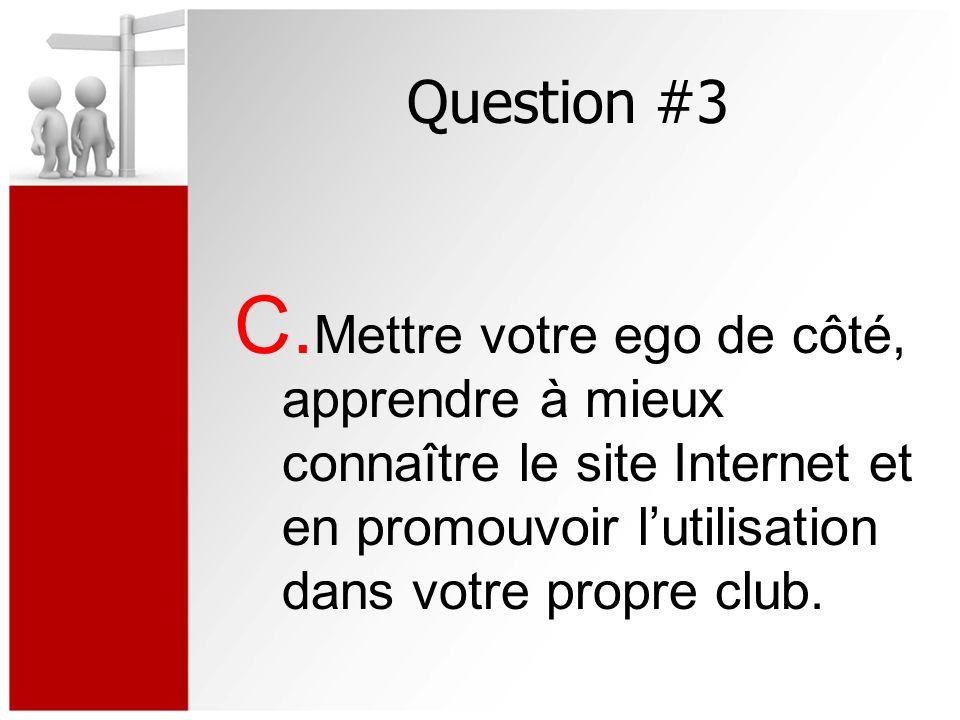 Question #3 C.