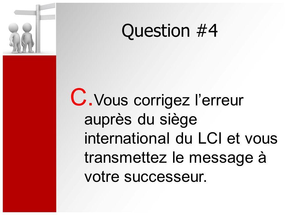 Question #4 C.