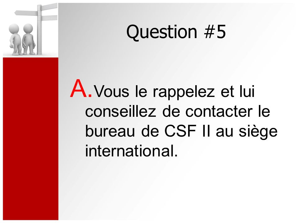 Question #5 A.