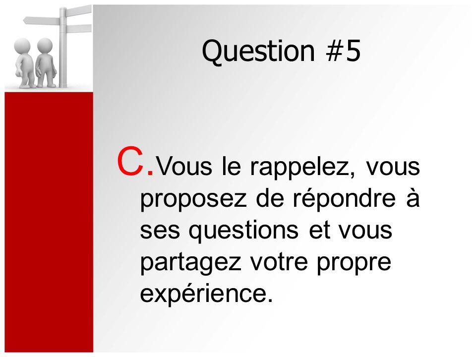 Question #5 C.