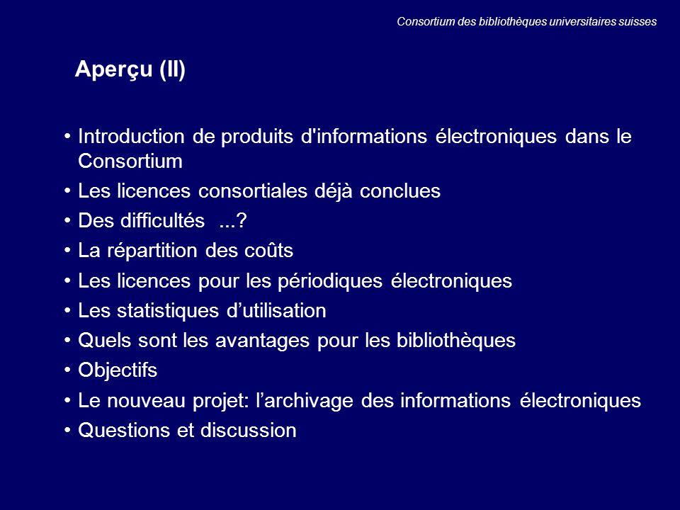 Introduction de produits d informations électroniques dans le Consortium Les licences consortiales déjà conclues Des difficultés....
