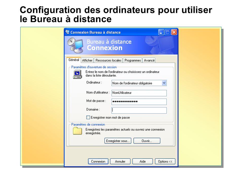 Configuration des ordinateurs pour utiliser le Bureau à distance