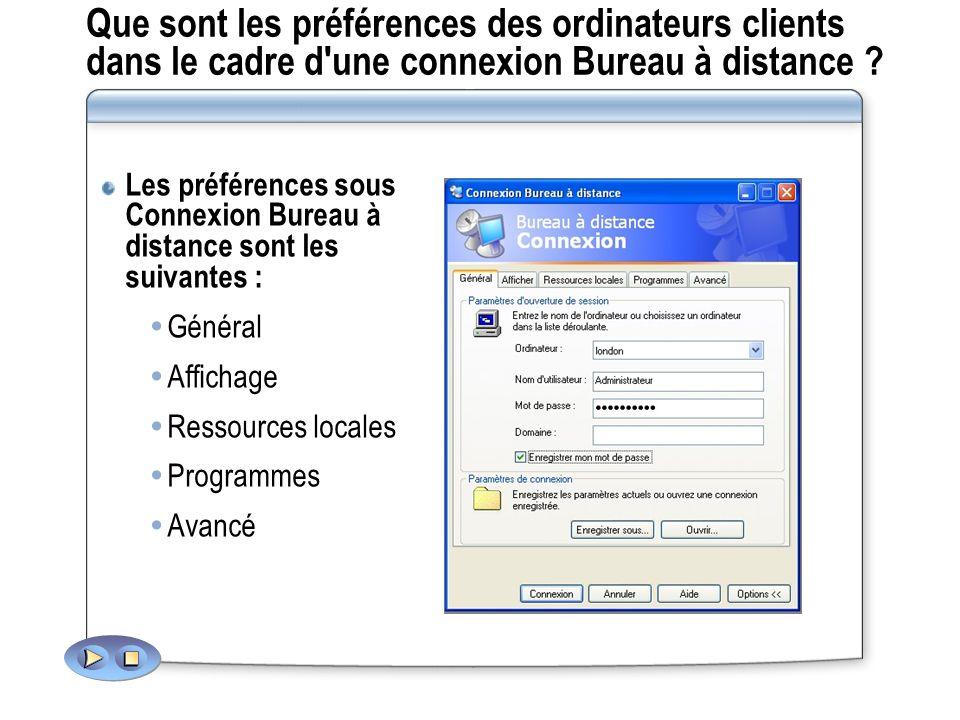 Que sont les préférences des ordinateurs clients dans le cadre d une connexion Bureau à distance .
